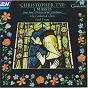 Album Tye: 3 masses de Paul Trepte / Ely Cathedral Choir