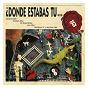 Compilation Donde estabas tu... en el 85? avec Septimo Sello / Esclarecidos / Duncan Dhu / Farmacia de Guardia / Sindicato Malone...