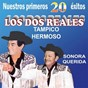 Album Nuestros primeros 20 éxitos de Los dos Reales