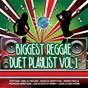 Compilation Biggest reggae duet playlist, vol. 1 avec Shabba Ranks / Eek A Mouse / Serani / B. Anthony / Marcia Griffiths...