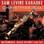 Album Sam levine karaoke - christmas sax (instrumental tracks without lead track) de Sam Levine