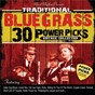 Compilation 30 Traditional Bluegrass Power Picks: Vintage Collection avec Mutt Poston / Jim Greer / Roy Ross / The Log Cabin Boys / Earl Taylor...