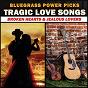 Compilation Bluegrass Power Picks: Tragic Love Songs (Broken Hearts & Jealous Lovers) avec Hylo Brown / Don Reno / Bill Harrell / Red Smiley / Earl Taylor...
