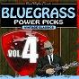 Compilation Bluegrass Power Picks (Vol.4) avec Mutt Poston / Earl Taylor / Jim Mccall / Raymond Fairchild / Jack Casey...