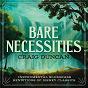 Album Bare Necessities: Instrumental Bluegrass Renditions Of Disney Classics de Craig Duncan