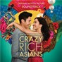 Compilation Crazy rich asians (original motion picture soundtrack) avec Grace Chang / Jasmine Chen / Cheryl K / Vavá / Nina Wang...