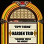 Album Tippy toeing  sneaking 'cross the border - single de The Harden Trio