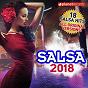 Compilation Salsa 2018 (18 Salsa Latin Hits (Salsa Romántica, Urbana, para Bailar)) avec Alex Matos / Chiquito Team Band / Maykel Blanco Y Su Salsa Mayor / Marquetti & Habana Swing / Jehu el Rey...