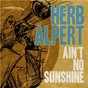 Album Ain't no sunshine de Herb Alpert