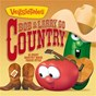 Album Bob & larry go country de Veggietales