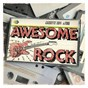 Compilation Awesome rock avec The Ramones / Chad Kroeger / Daniel Adair / Mike Kroeger / Ryan Peake...