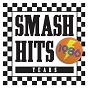 Compilation Smash hits 1986 avec Anita Baker / The Communards / Sarah-Jane Morris / Bananarama / Duran Duran...