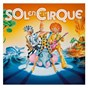 Compilation Sol en Cirque avec Francis Cabrel / Claude Nougaro / Catherine Lara / Laurent Voulzy / Doc Gynéco...