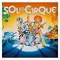 Compilation Sol en cirque avec Michel Jonasz / Claude Nougaro / Catherine Lara / Laurent Voulzy / Doc Gynéco...