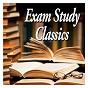 Compilation Exam study classics - revise to classical music avec Trevor Jones / Sir Andrew Davis / Orchestre Symphonique de la Bbc / Frederik Delius / Kent Nagano...