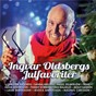 Compilation Ingvar Oldsbergs julfavoriter avec Wizex / Christer Sjögren / Jan Malmsjö / Jessica Andersson / Tommy Körberg...