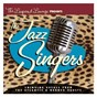 Compilation The jazz singers avec Ann Richards / Chris Connor / Maynard Ferguson / Big Bop Nouveau / Mel Tormé...