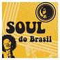 Compilation Soul do brasil avec Sandra de Sá / Hyldon / Tim Maia / Ed Motta / Banda Black Rio...