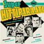 Compilation Superhittiparaati 1963 avec The Sounds / Toivo Karki / Taisto Tammi / Ramon Gabrera / Johnny Forsell...