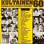 Compilation Kultainen 60-luku avec Marion Rung / Tapio Rautavaara / Kari Kuuva / Seppo Hanski / Jörgen Petersen...