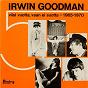 Album Viisi vuotta, vaan ei suotta - 1965-1970 de Irwin Goodman