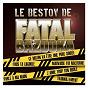 Album Le bestov de fatal bazooka de Fatal Bazooka
