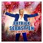 Album Amore amore vite vite de Patrick Sébastien