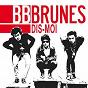 Album Dis moi de Bb Brunes