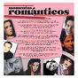 Compilation Momentos romanticos (12 tracks) avec Benny / Yahir / Pesado / Hernaldo Zúñiga / Nadia...