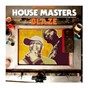Compilation Defected presents house masters: blaze avec Phase Ii / Blaze / Palmer Brown / Funky People / Cassio Ware...