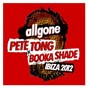 Compilation All gone pete tong & booka shade ibiza 2012 avec Little Dragon / Pete Tong / Booka Shade / Miguel Campbell / Nneka...