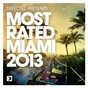 Compilation Defected presents most rated miami 2013 avec Filthy Rich / Andy Daniell / FCL / Chicken Lips / Hot Since 82...
