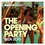 Compilation Defected presents the opening party ibiza 2013 avec Ry Cuming / Andy Daniell / Rachel Row / Breach / FCL...