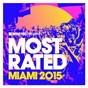 Compilation Defected Presents Most Rated Miami 2015 avec ZDS / Maceo Plex / Steve Lawler / Luca C / Brigante...