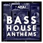 Compilation Azuli presents bass house anthems avec Hannah Wants / Azuli DJS / DJ S K T / Rae / Chris Lorenzo...