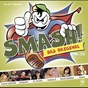 Compilation Smash! vol. 22 avec Blue / Outlandish / Sean Paul / Sarah Connor / Yvonne Catterfeld...