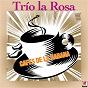 Album Cafés De La Habana de Trio la Rosa