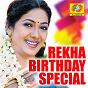 Compilation Rekha birthday special avec K S Chithra / M G Sreekumar, Sujatha / Mano / M G Sreekumar / K J Yesudas...