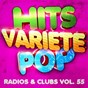 Album Hits variété pop, vol. 55 (top radios & clubs) de 50 Tubes du Top