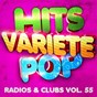 Album Hits variété pop, vol. 55 (top radios & clubs) de 50 Tubes Au Top