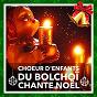 Album Le choeur d'enfants du bolchoï chante noël (leurs plus belles chansons de noël) de Les Amis du Père Noël