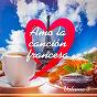 Compilation Amo la canción francesa, vol. 3 avec Anna Liber / Jo Lemaire / Vincent Heden / Karim Kacel / João Paulo Santos...