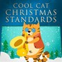 Album Cool Cat Christmas Standards (Lounge Jazz for Xmas) de Jazz Me Up
