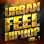 Album Urban feel hip-hop, vol. 1 (fresh american indie hip-hop and rap) de The Hip Hop Nation