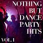 Album Nothing but dance party hits, vol. 1 de Dance Hits 2015
