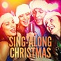 Album Sing-along christmas (karaoke versions of famous christmas songs and carols) de The Karaoke Crew