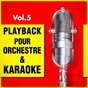 Album Playback pour orchestre & karaoké, vol. 5 de DJ Playback Karaoké
