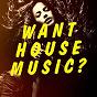 Compilation Want house music? avec Alex & Chris / Nathxx / Gysnoize / Alex & Chris, Francesco the Master Cofano / Alex & Chris, Francesco Cofano, Shatti...