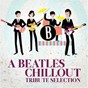 Album A beatles chillout tribute selection de Stan Pebbles Band