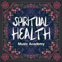 Album Spiritual health music academy (a calm MIX of new age and acoustic music) de Study Music Academy / New Age / Yoga Workout Music